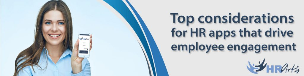 Top considerations for HR app that drives employee engagement